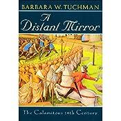 A Distant Mirror: The Calamitous Fourteenth Century | [Barbara W. Tuchman]