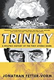 Trinity: A Graphic History of the First ...