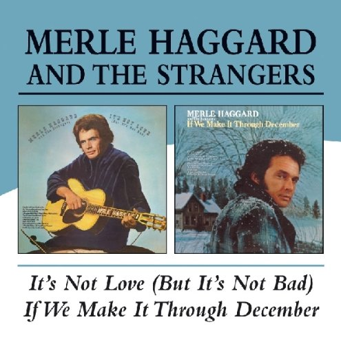MERLE HAGGARD - If We Make It Through December - Zortam Music