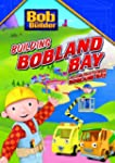 Bob the Builder Building Bobland Bay...