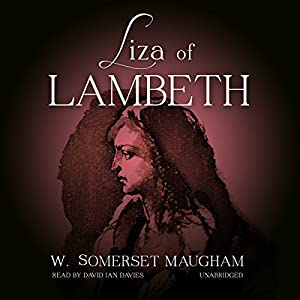Liza of Lambeth | [W. Somerset Maugham]