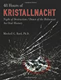img - for 48 Hours of Kristallnacht: Night of Destruction/Dawn of the Holocaust book / textbook / text book