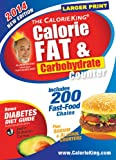 The CalorieKing Calorie, Fat & Carbohydrate Counter 2014: Larger Print Edition (Calorieking Calorie, Fat & Carbohydrate Counter (Larger Print Edition))