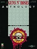 """""""Guns N' Roses"""" Anthology: Guitar Tab"""