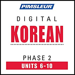 Korean Phase 2, Unit 06-10 Audiobook