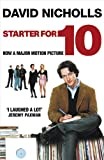 David Nicholls Starter for Ten