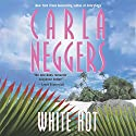 White Hot Audiobook by Carla Neggers Narrated by Alyson Silverman