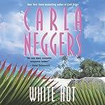 White Hot | Carla Neggers