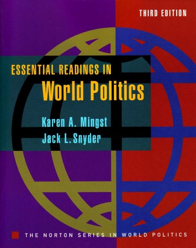 Essential Readings in World Politics (Third Edition) ...