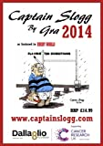 RUGBY COMIC CALENDAR 2014 - Captain Slogg by Gra as seen in Rugby World