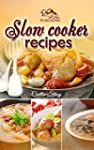Slow Cooker Recipes: Cook Top 50 Easy...