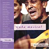 Cuba musical. Avec CD audio