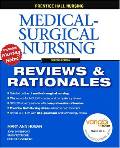 Prentice Hall Nursing Reviews & Rationales: Medical-Surgical Nursing (2nd Edition)