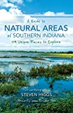 img - for A Guide to Natural Areas of Southern Indiana: 119 Unique Places to Explore (Indiana Natural Science) book / textbook / text book