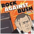 Rock Against Bush Vol. 2 (CD + DVD)