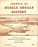 img - for The Journal of Muscle Shoals History; Volume IX: 1981 book / textbook / text book