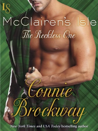 McClairen's Isle: The Reckless One: A Loveswept Historical Classic Romance by Connie Brockway