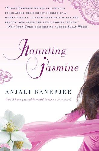 Haunting Jasmine, Anjali Banerjee