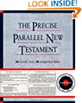 New Testament: Precise Parallel New T...