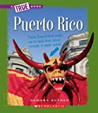 Puerto Rico (True Books: Countries)