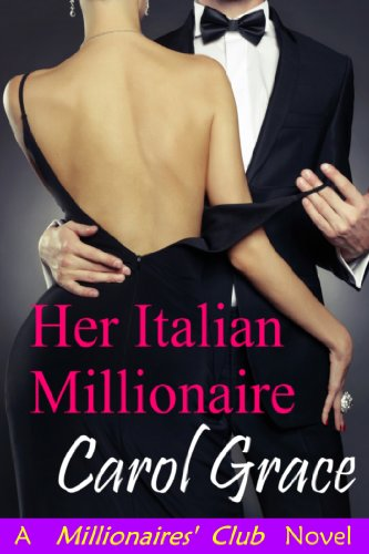 Her Italian Millionaire by Carol Grace
