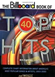 The Billboard Book of Top 40 Hits (Billboard Book of Top Forty Hits) 8th Edition (0823074994) by Joel Whitburn