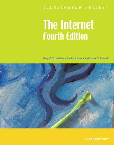 The Internet-Illustrated Introductory (Available Titles Skills Assessment Manager (SAM) - Office 2007)