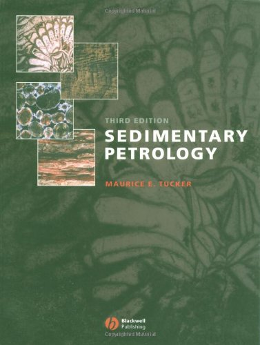 Sedimentary Petrology: An Introduction to the Origin of...
