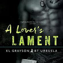 A Lover's Lament Audiobook by K.L. Grayson, B.T. Urruela Narrated by Erin Mallon, Max Bellmore
