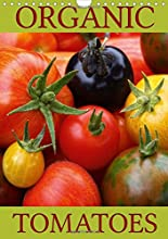 Organic Tomatoes Discover and Enjoy Some Organic Grown Tomato Varieties Calvendo Food