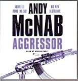 Andy McNab ANDY McNAB AGGRESSOR 3CD AUDIO BOOK READ BY STEVEN PACEY