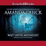 Wait Until Midnight | Amanda Quick