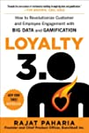 Loyalty 3.0: How to Revolutionize Cus...
