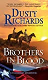 img - for Brothers in Blood (A Byrnes Family Ranch Novel) book / textbook / text book