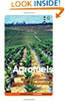 Agrofuels: Big Profits, Ruined Lives...