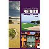 Portuguese Property Guide - Second Edition - Buying, Renting and Living in Portugalby Vedna Gavaloo