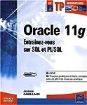 Oracle 11g - Entra�nez-vous sur SQL e...