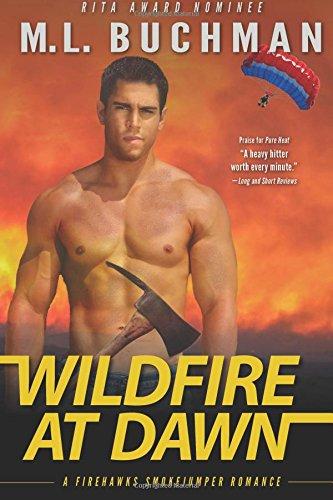Wildfire at Dawn (Firehawks, #2)