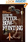 Deer & Deer Hunting's Guide to Better...