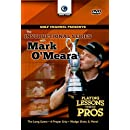Mark O'Meara: Playing Lessons from the Pros