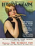 The Illustrated Detective Magazine: September 1931