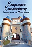 Employee Engagement - Lessons from the Mouse House