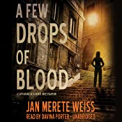 A Few Drops of Blood: The Captain Natalia Monte, Book 2 | Jan Merete Weiss