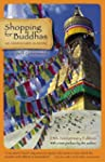 Shopping for Buddhas: An Adventure in...