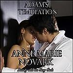 Adam's Temptation   Anne Marie Novark