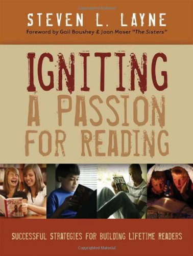 Igniting a Passion for Reading: Successful Strategies for...