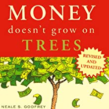 Money Doesn't Grow on Trees: A Parent's Guide to Raising Financially Responsible Children Audiobook by Neale Godfrey, Carolina Edwards, Tad Richards Narrated by Elisa Carlson