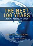 img - for The Next 100 Years: A Forecast for the 21st Century book / textbook / text book