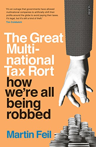 the-great-multinational-tax-rort-how-were-all-being-robbed