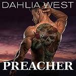 Preacher: Rapid City Stories, Book 1 | Dahlia West